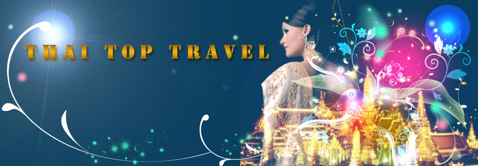 Welcome to Thai Top Travel